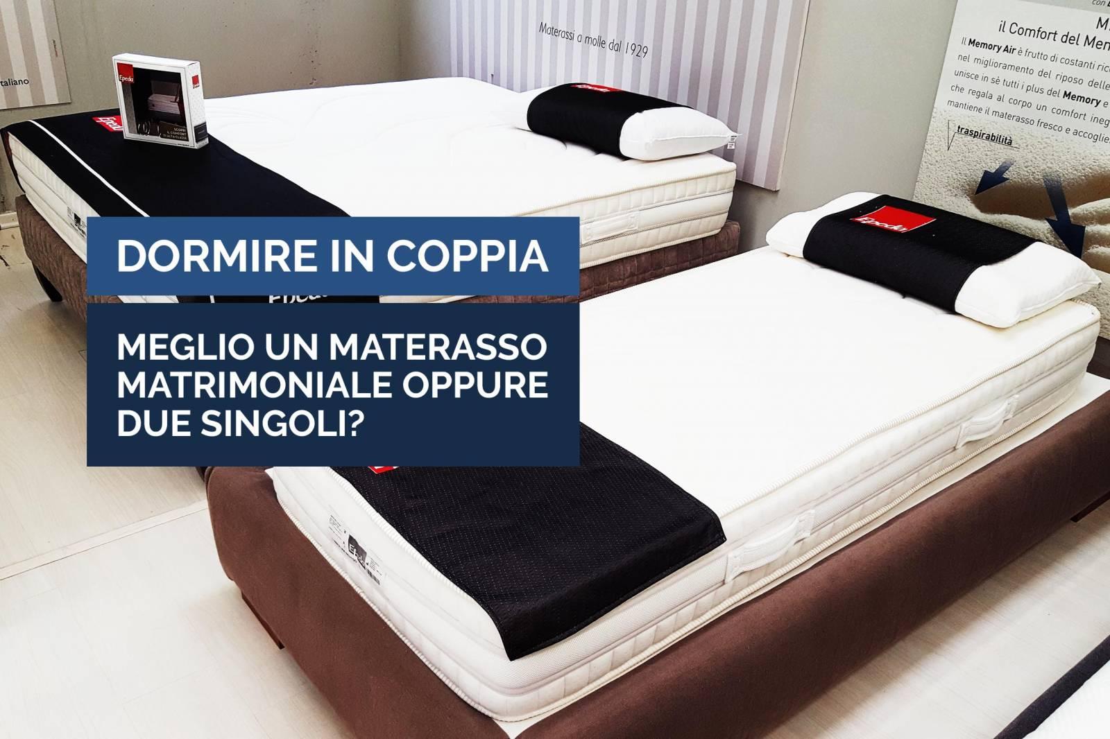 Il Miglior Materasso Per Dormire.Dormire In Coppia Meglio Un Materasso Matrimoniale O Due Singoli